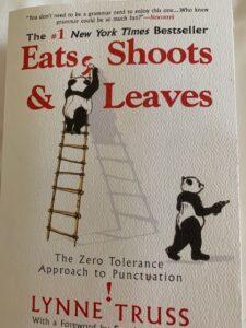 Cover of book: Eats Shoots & Leaves , a book on punctuation, with missing comma to change meaning